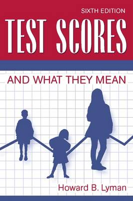 Test Scores and What They Mean