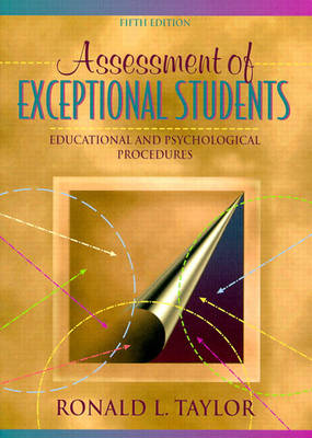 Assessment of Exceptional Students:Educational and Psychological Procedures: Educational and Psychological Procedures