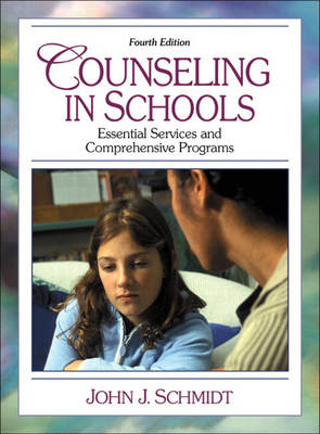 Counseling in Schools: Essential Services and Comprehensive Programs