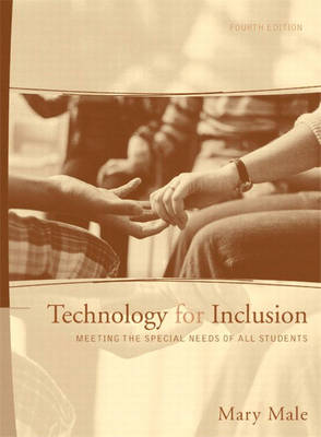 Technology for Inclusion: Meeting the Special Needs of All Students