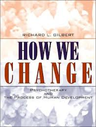 How We Change: Psychotherapy and the Process of Human Development