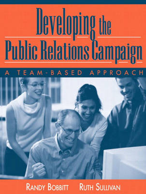 Developing the Public Relations Campaign: A Team-Based Approach