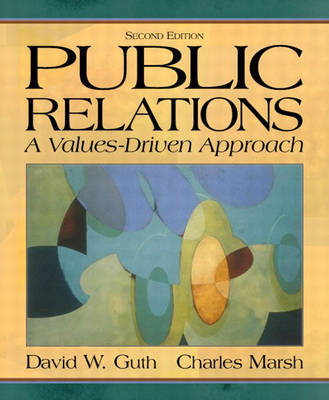 Public Relations: A Values-Driven Approach