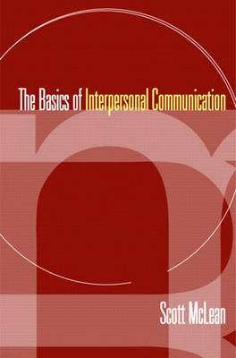 Basics of Interpersonal Communication, The