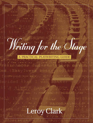 Writing for the Stage: A Practical Playwriting Guide