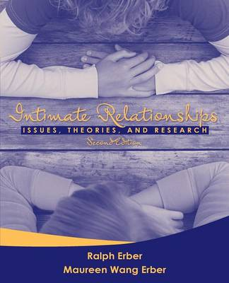 Intimate Relationships: Issues, Theories, and Research