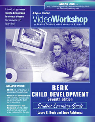 Child Development: VideoWorkshop, Student Learning Guide