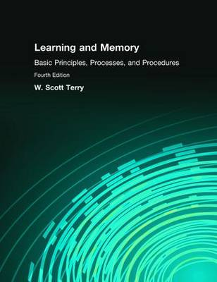 Learning and Memory: Basic Principles, Processes, and Procedures