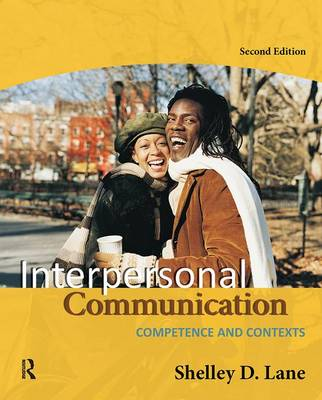 Interpersonal Communication: Competence and Contexts