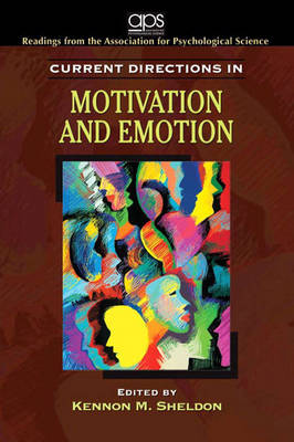 Current Directions in Motivation and Emotion for Motivation: Biological, Psychological, and Environmental
