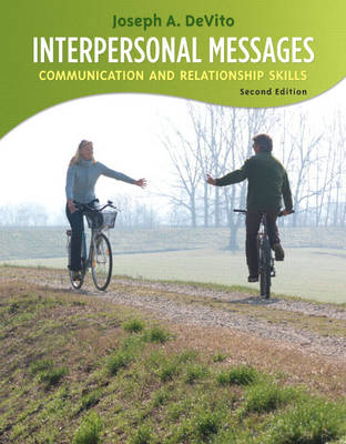 Interpersonal Messages: Communication and Relationship