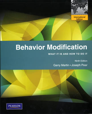 Behavior Modification: What It Is and How To Do It: International Edition