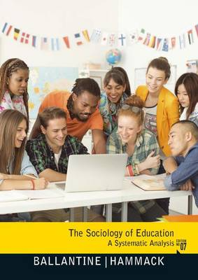 The Sociology of Education: A Systematic Analysis 7th Edition