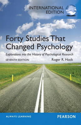 Forty Studies that Changed Psychology: International Edition
