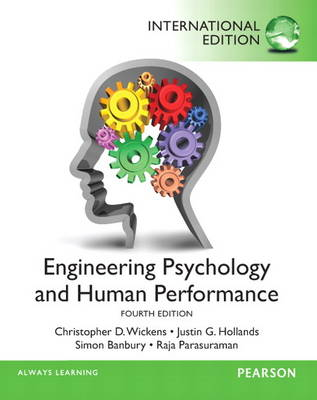 Engineering Psychology & Human Performance: International Edition