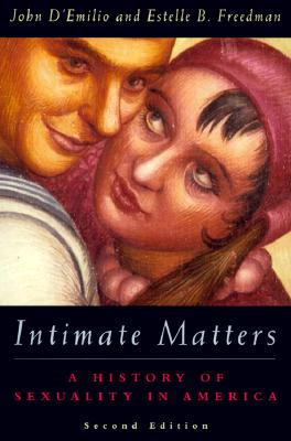 Intimate Matters: History of Sexuality in America