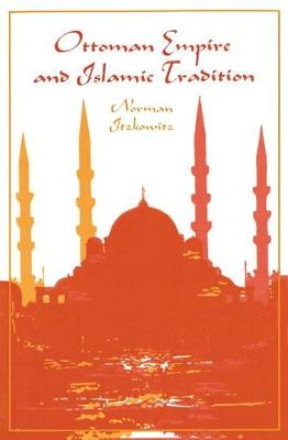 Ottoman Empire and Islamic Tradition