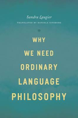Why We Need Ordinary Language Philosophy
