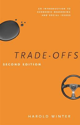 Trade-offs: An Introduction to Economic Reasoning and Social Issues