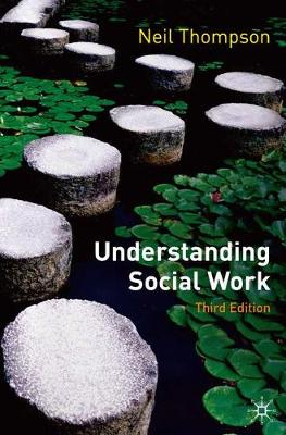 Understanding Social Work: Preparing for Practice