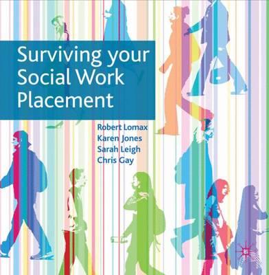 Surviving Your Social Work Placement