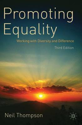 Promoting Equality: Working with Diversity and Difference