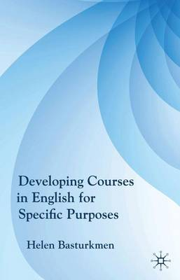 Developing Courses in English for Specific Purposes