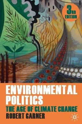 Environmental Politics: The Age of Climate Change: 2011