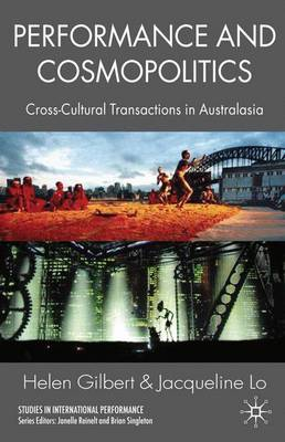 Performance and Cosmopolitics: Cross-cultural Transactions in Australasia
