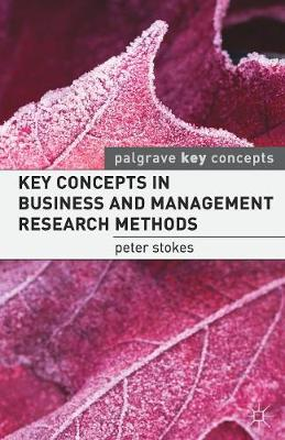 Key Concepts in Business and M anagement Research Methods