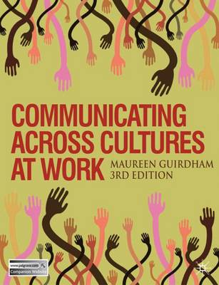 Communicating Across Cultures at Work: 2011