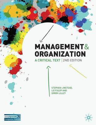 Management and Organisation: A Critical Text, Second Edition