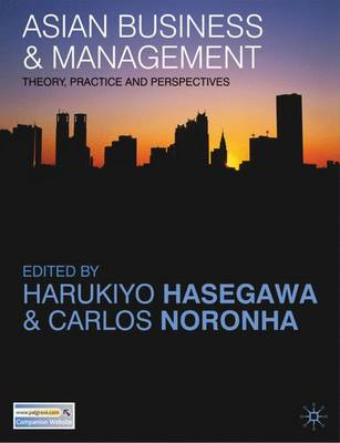 Asian Business and Management: Theory, Practice and Perspectives