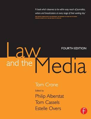 Law and the Media: An Everyday Guide for Professionals