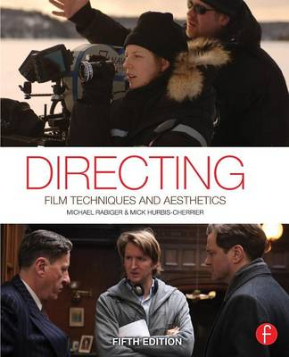 Directing: Film Techniques and Aesthetics