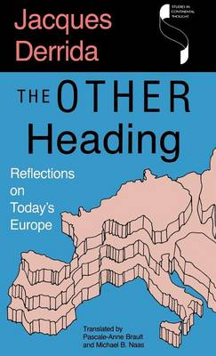 The Other Heading: Reflections on Today's Europe