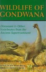 Wildlife of Gondwana: Dinosaurs and Other Vertebrates from the Ancient Supercontinent