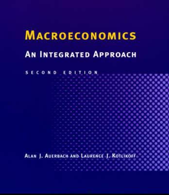 Macroeconomics: An Integrated Approach 2ed
