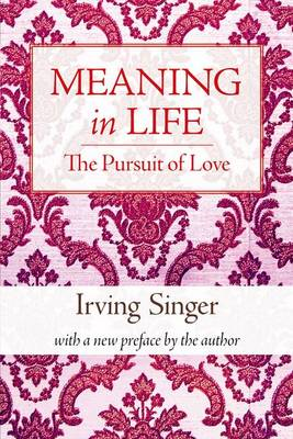 Meaning in Life: v. 2: Pursuit of Love