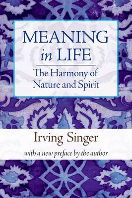 Meaning in Life: v. 3: Harmony of Nature and Spirit