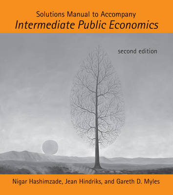 Solutions Manual to Accompany Intermediate Public Economics