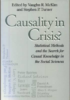 Causality in Crisis?: Statistical Methods and the Search for Causal Knowledge in the Social Sciences
