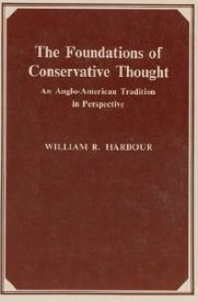 The Foundations of Conservative Thought: An Anglo-American Tradition in Perspective
