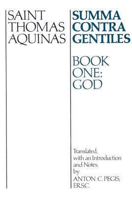 Summa Contra Gentiles: Bk. 1: God