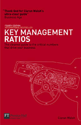 Key Management Ratios: Master the Management Metrics That Drive and Control Your Business
