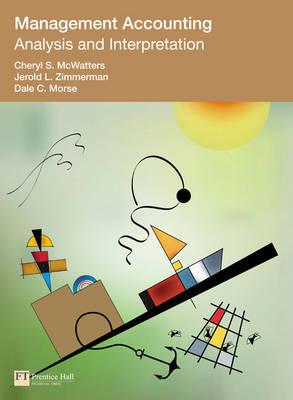 Management Accounting: Analysis and Interpretation