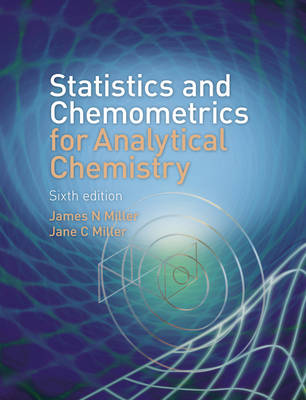 Statistics and Chemometrics for Analytical Chemistry 6E