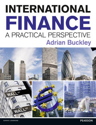 International Finance; A practical perspective
