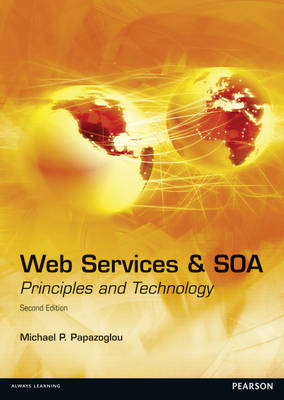 Web Services and SOA: Principles and Technology