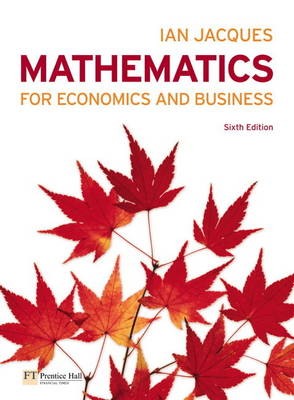 Mathematics for Economics and Business Plus MyMathLab Global Student Access Card (Pack)